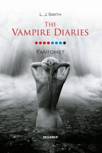 The Vampire Diaries #8 Fantomet (Softcover) af L. J. Smith