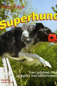 Superhund af Mary Ray