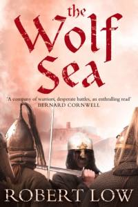 Wolf Sea (The Oathsworn Series, Book 2) af Robert Low