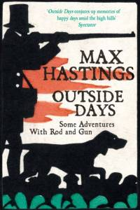 Outside Days af Max Hastings