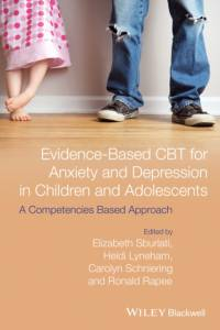 Evidence-Based CBT for Anxiety and Depression in Children and Adolescents af Ronald M. Rapee