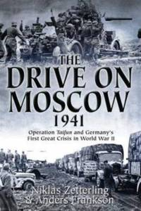 Drive on Moscow, 1941 af Anders Frankson