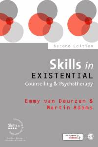 Skills in Existential Counselling & Psychotherapy af Emmy van Deurzen