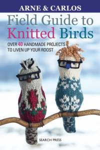Field Guide to Knitted Birds af Arne Nerjordet