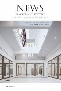 News in Nordic Architecture af Marianne Ibler