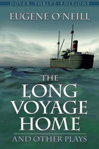 Long Voyage Home and Other Plays af Eugene O'Neill