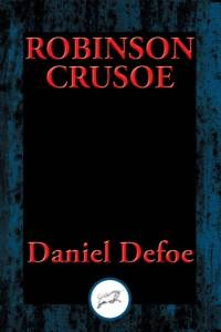 Life and Most Surprising Adventures of Robinson Crusoe af Daniel Defoe