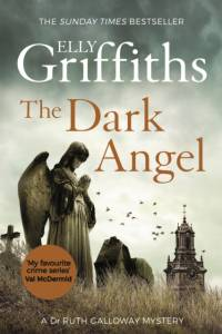 Dark Angel af Elly Griffiths
