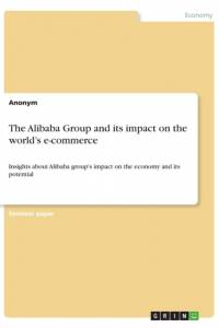 Alibaba Group and Its Impact on the World's E-Commerce af Anonym