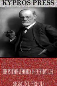 Psychopathology of Everyday Life af Sigmund Freud