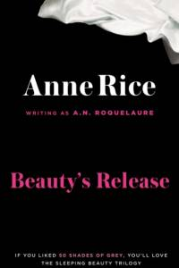 Beauty's Release af Anne Rice