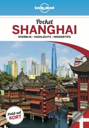 Pocket Shanghai af Lonely Planet