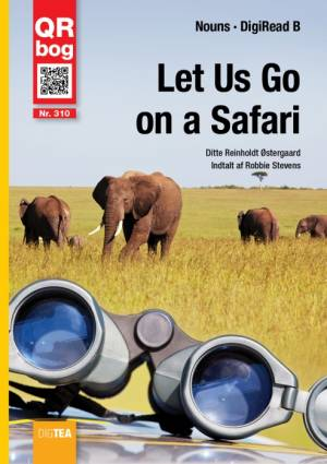 Let Us Go on a Safari - DigiRead af Ditte Reinholdt Østergaard