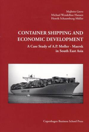 Container Shipping and Economic Development af Majbritt Greve¤Michael Wendelboe Hansen¤Henrik Schaumburg-Müller