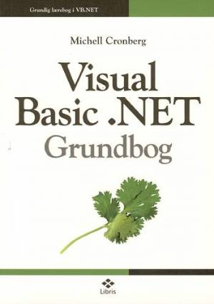 Visual Basic .NET af Michell Cronberg