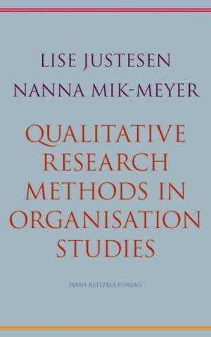 Qualitative Research Methods af Nanna Mik-Meyer