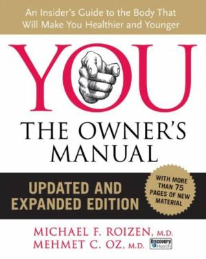 You: The Owner's Manual FAQs af Michael F. Roizen