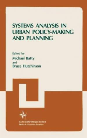 Systems Analysis in Urban Policy-Making and Planning af Michael Batty