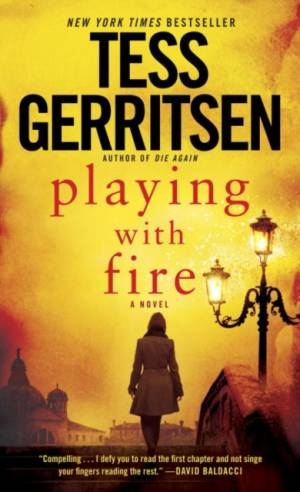Playing with Fire af Tess Gerritsen
