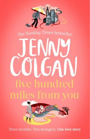 Five Hundred Miles From You by Jenny Colgan